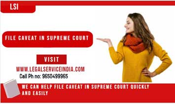 Instant Caveat Filing in Supreme Court