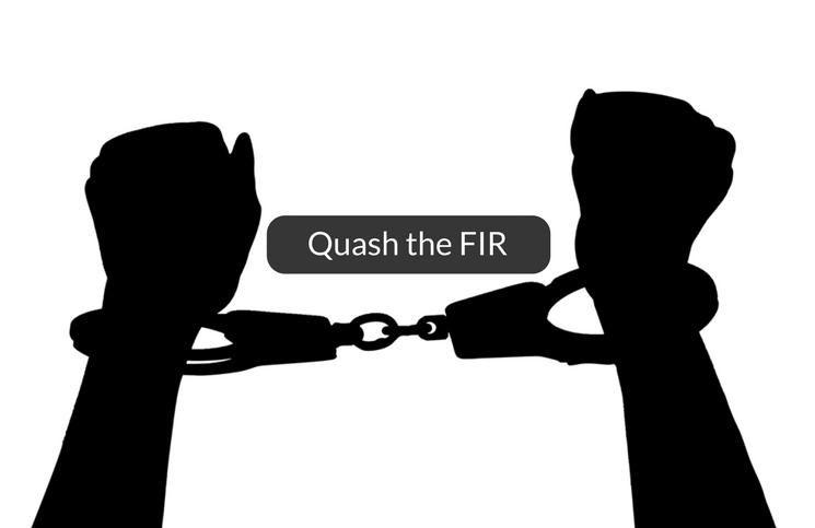Quashing of FIR/Criminal Proceedings Under Section 482 of CrPC